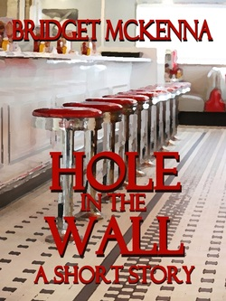 Hole in the Wall by Bridget McKenna