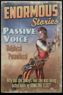 Self-Editing for Everyone Part 10: Passive Voice